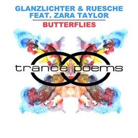 GLANZLICHTER & RUESCHE FEAT. ZARA TAYLOR - BUTTERFLIES